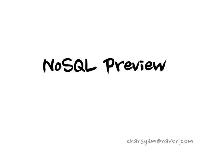 NoSQL Preview        charsyam@naver.com