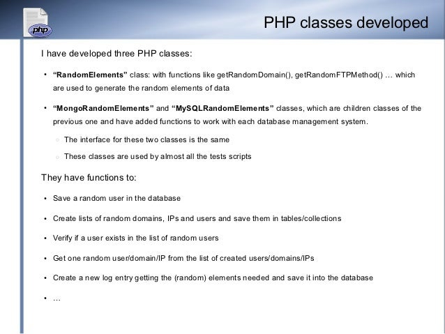 """PHP classes developedI have developed three PHP classes:●    """"RandomElements"""" class: with functions like getRandomDomain()..."""