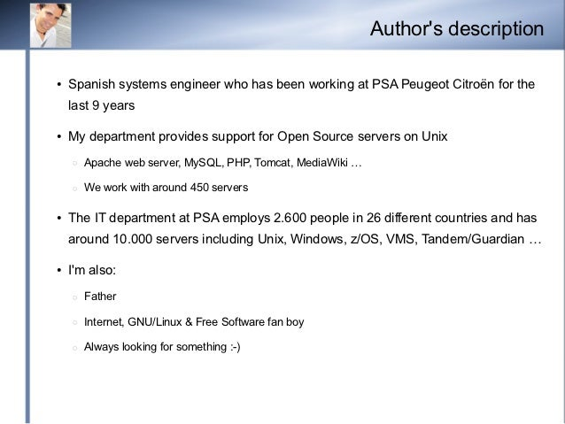 Authors description●   Spanish systems engineer who has been working at PSA Peugeot Citroën for the    last 9 years●   My ...