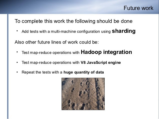 Future workTo complete this work the following should be done●    Add tests with a multi-machine configuration using   sha...