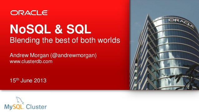NoSQL & SQLBlending the best of both worldsAndrew Morgan (@andrewmorgan)www.clusterdb.com15th June 2013