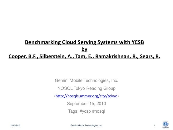 Benchmarking Cloud Serving Systems with YCSBby Cooper, B.F., Silberstein, A., Tam, E., Ramakrishnan, R., Sears, R.<br />Ge...
