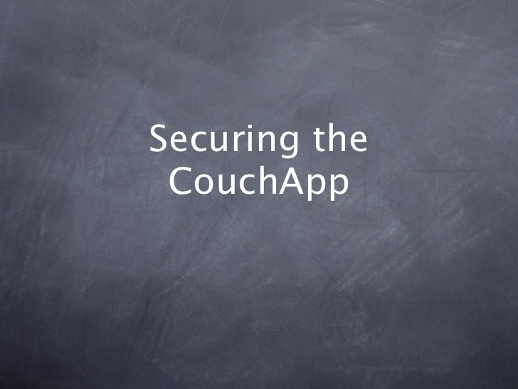 Securing the CouchApp