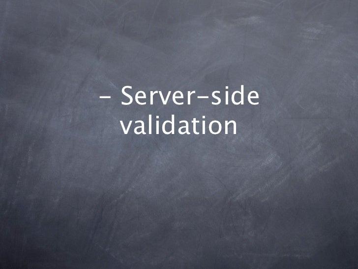 - Server-side  validation