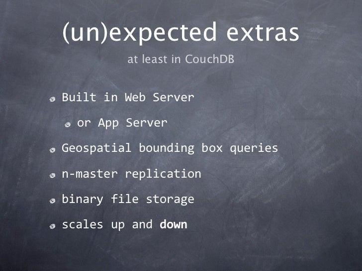 (un)expected extras         at least in CouchDBBuiltinWebServer  orAppServerGeospatialboundingboxqueriesn‐masterr...