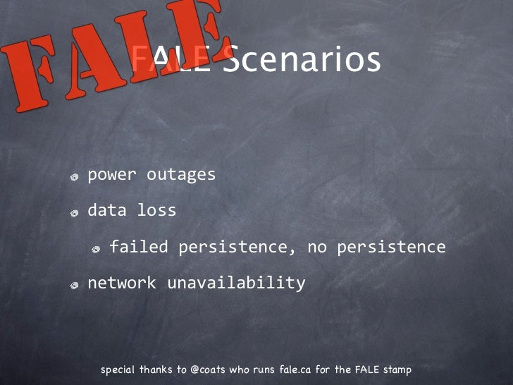 FALE Scenariospoweroutagesdataloss  failedpersistence,nopersistencenetworkunavailability special thanks to @coats wh...