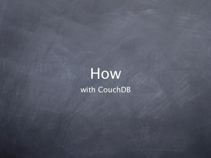 Howwith CouchDB