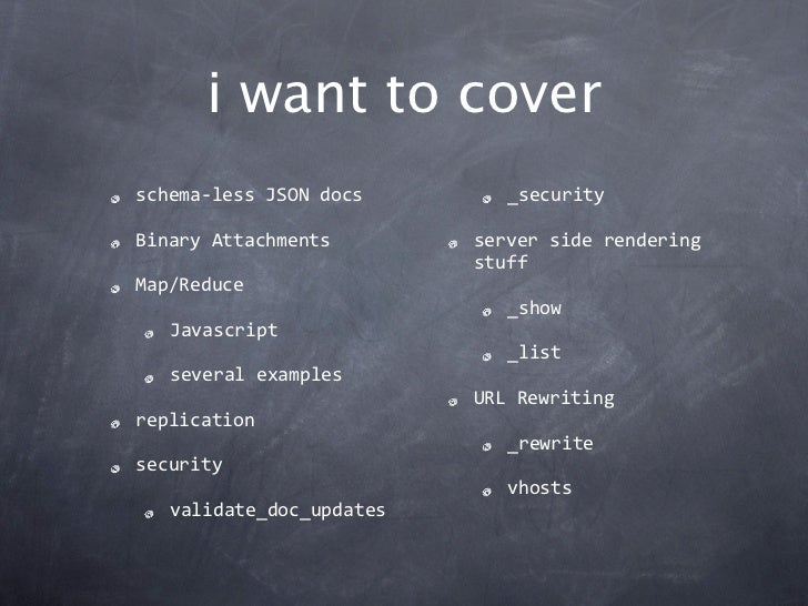 i want to coverschema‐lessJSONdocs        _securityBinaryAttachments        serversiderendering                     ...