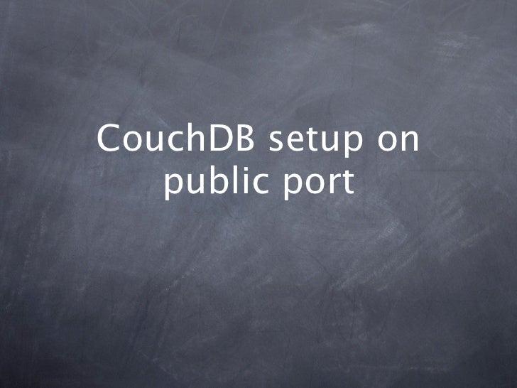 CouchDB setup on   public port