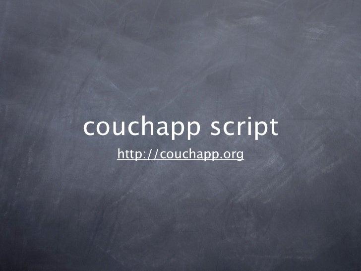 couchapp script  http://couchapp.org