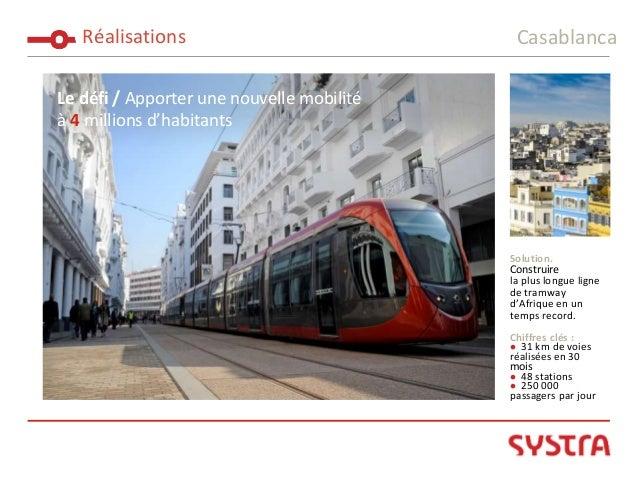 Le défi / Apporter une nouvelle mobilité à 4 millions d'habitants Solution. Construire la plus longue ligne de tramway d'A...