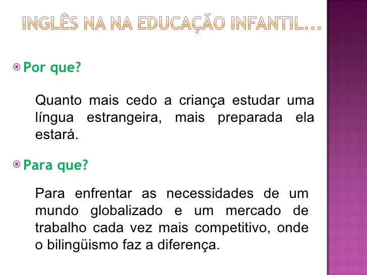 A Língua Inglesa e o Lúdico na Educação Infantil Slide 2