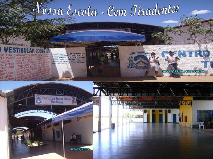 Nossa Escola - Cem Tiradentes