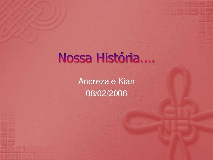 Andreza e Kian 08/02/2006