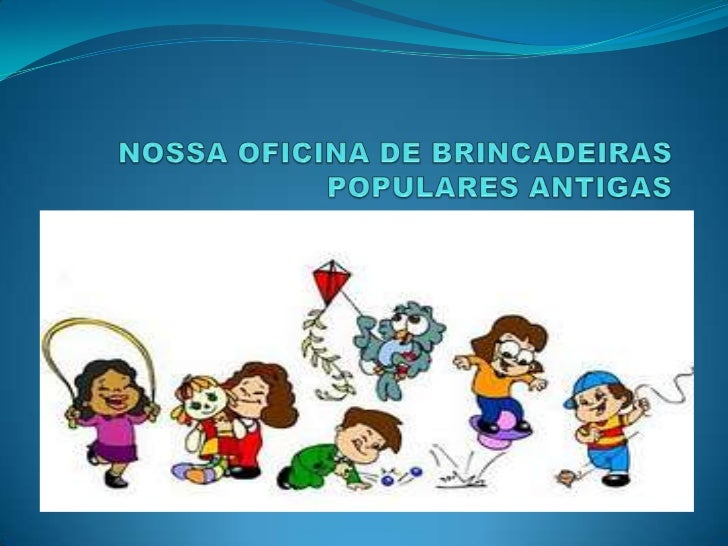 CRONOGRAMADA DA OFICINADE BRINCADEIRA POPULARES E ANTIGAS  DIAS         ATIVIDADES DESENVOLVIDAS LETIVOS SEG       RODA E ...