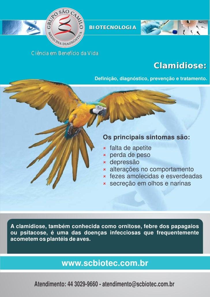 BIOTECNOLOGIA       Ciência em Benefício da Vida                                                         Clamidiose:      ...