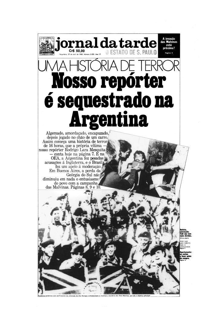 Nosso repórter é sequestrado na Argentina