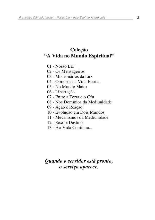 Nosso lar- Livro - Chico xavier - andré luiz Slide 2