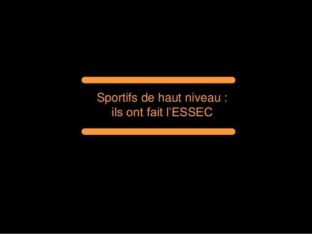 Sportifs de haut niveau : ils ont fait l'ESSEC