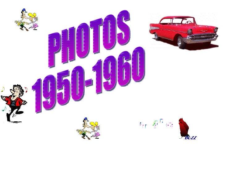 PHOTOS  1950-1960