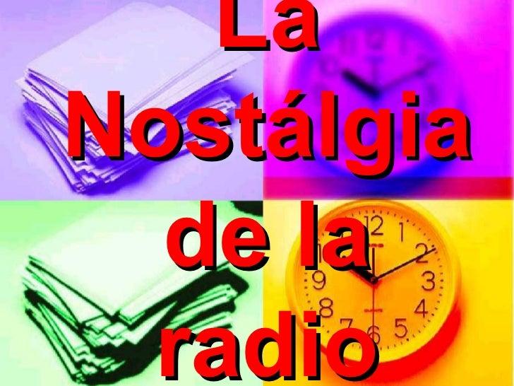 La Nostálgia de la radio