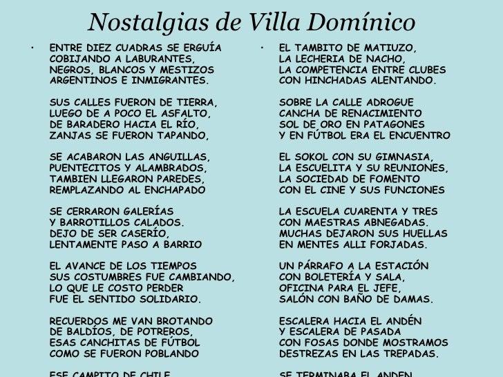 Nostalgias de Villa Domínico <ul><li>ENTRE DIEZ CUADRAS SE ERGUÍA COBIJANDO A LABURANTES, NEGROS, BLANCOS Y MESTIZOS ARGEN...