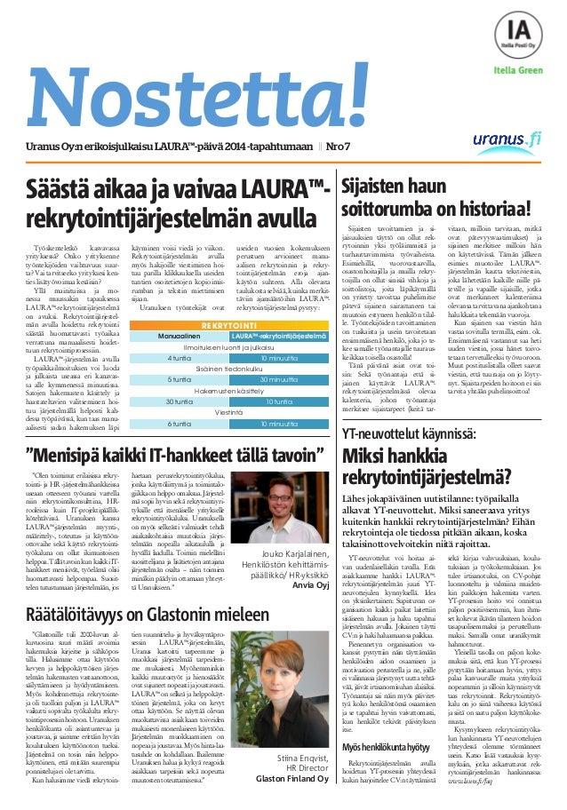 Nostetta!UranusOy:nerikoisjulkaisuLAURA™-päivä2014-tapahtumaan || Nro7 SäästäaikaajavaivaaLAURA™- rekrytointijärjestelmän ...