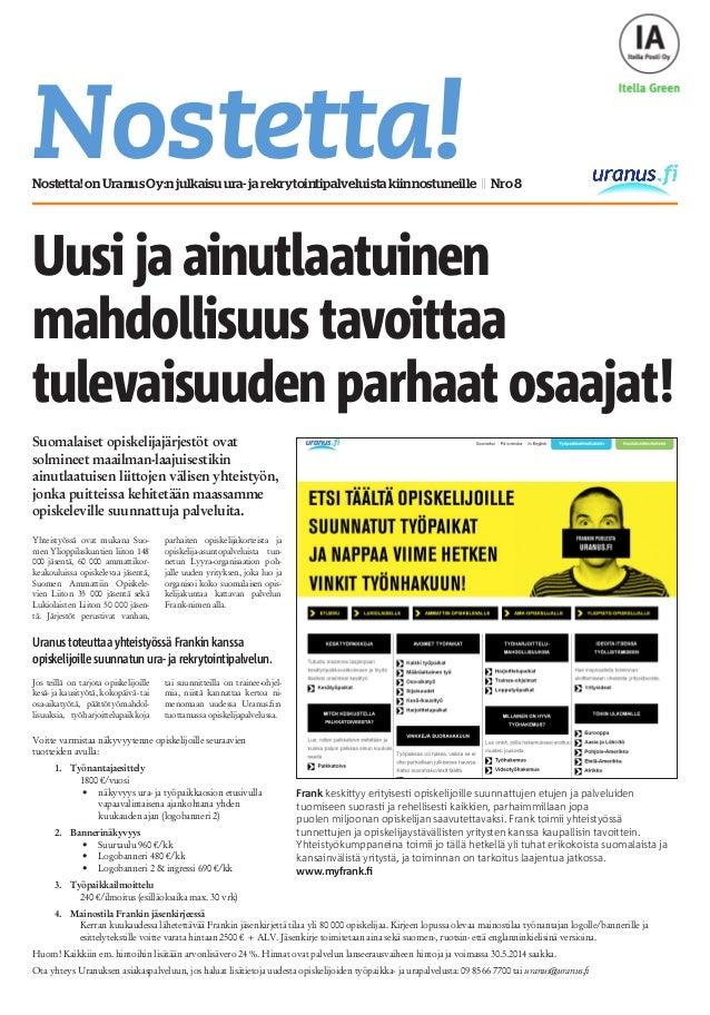 Nostetta!Nostetta!onUranusOy:njulkaisuura-jarekrytointipalveluistakiinnostuneille || Nro8 Suomalaiset opiskelijajärjestöt ...