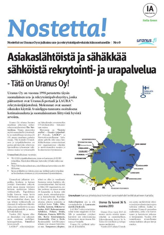 Nostetta!Nostetta!onUranusOy:njulkaisuura-jarekrytointipalveluistakiinnostuneille || Nro9 Asiakaslähtöistä ja sähäkkää säh...
