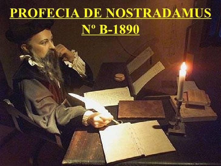 PROFECIA DE NOSTRADAMUS Nº B-1890
