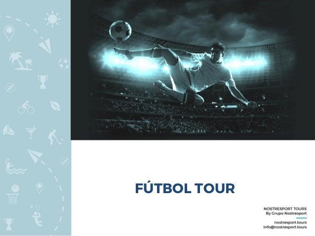 FÚTBOL TOUR