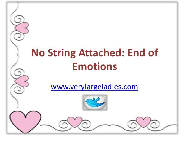 What Is No Strings Attached Mean