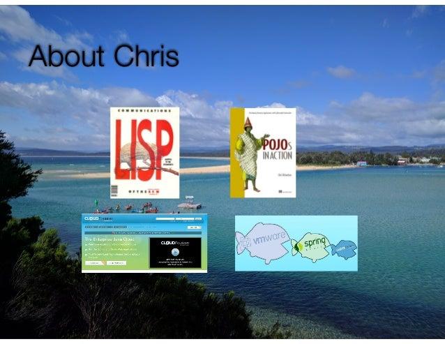 @crichardson About Chris