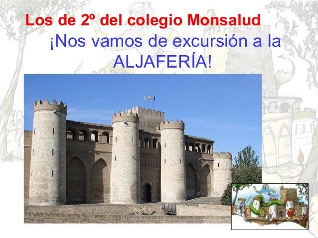 Los de 2º del colegio Monsalud  ¡Nos vamos de excursión a la ALJAFERÍA!