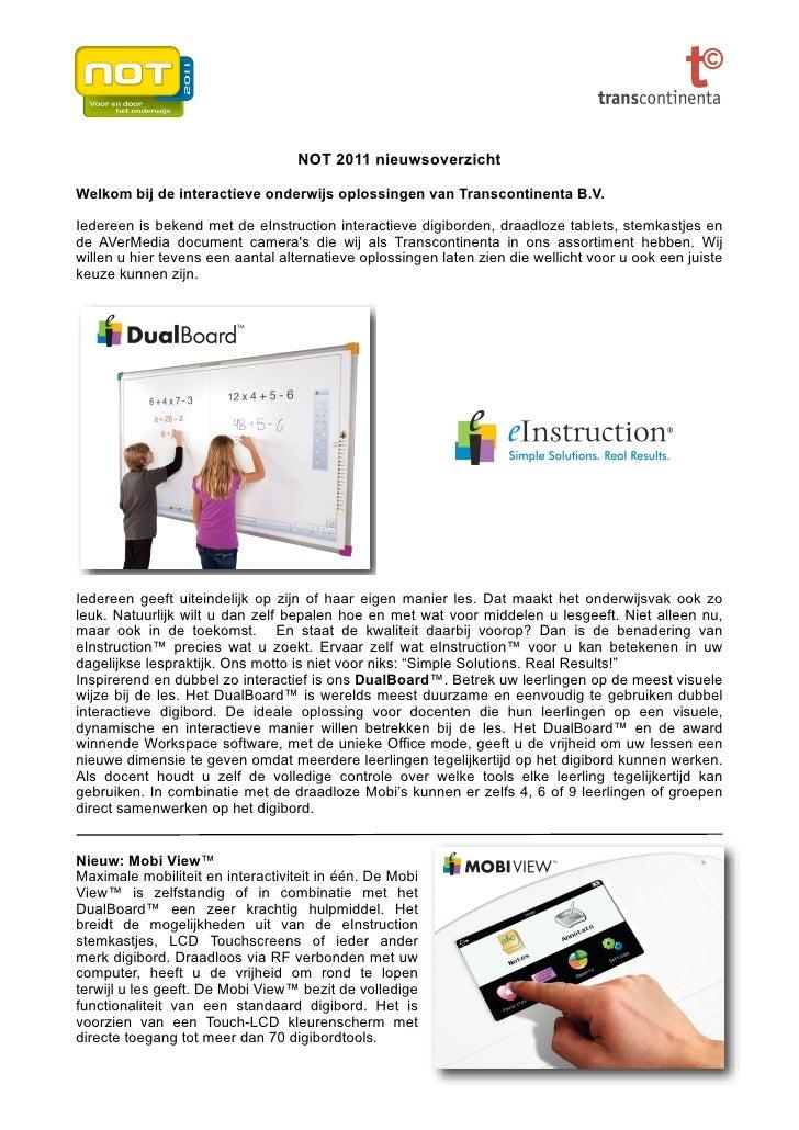 NOT 2011 nieuwsoverzichtWelkom bij de interactieve onderwijs oplossingen van Transcontinenta B.V.Iedereen is bekend met de...