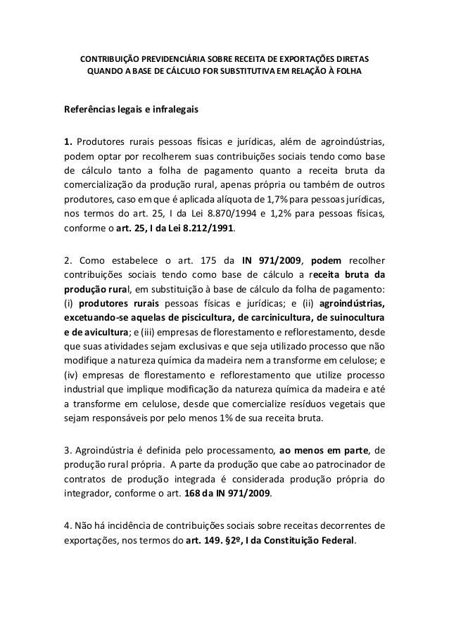 CONTRIBUIÇÃO PREVIDENCIÁRIA SOBRE RECEITA DE EXPORTAÇÕES DIRETAS QUANDO A BASE DE CÁLCULO FOR SUBSTITUTIVA EM RELAÇÃO À FO...