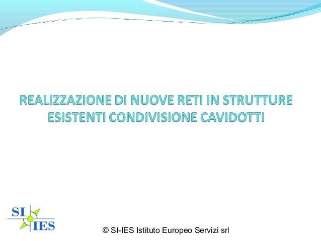 © SI-IES Istituto Europeo Servizi srl