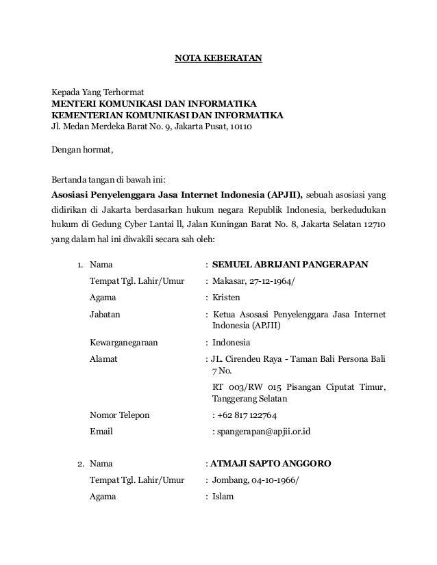 NOTA KEBERATAN Kepada Yang Terhormat MENTERI KOMUNIKASI DAN INFORMATIKA KEMENTERIAN KOMUNIKASI DAN INFORMATIKA Jl. Medan M...