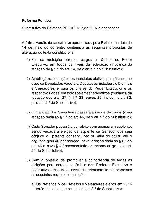 Reforma Política Substitutivo do Relator à PEC n.º 182,de 2007 e apensadas A última versão do substitutivo apresentado pel...