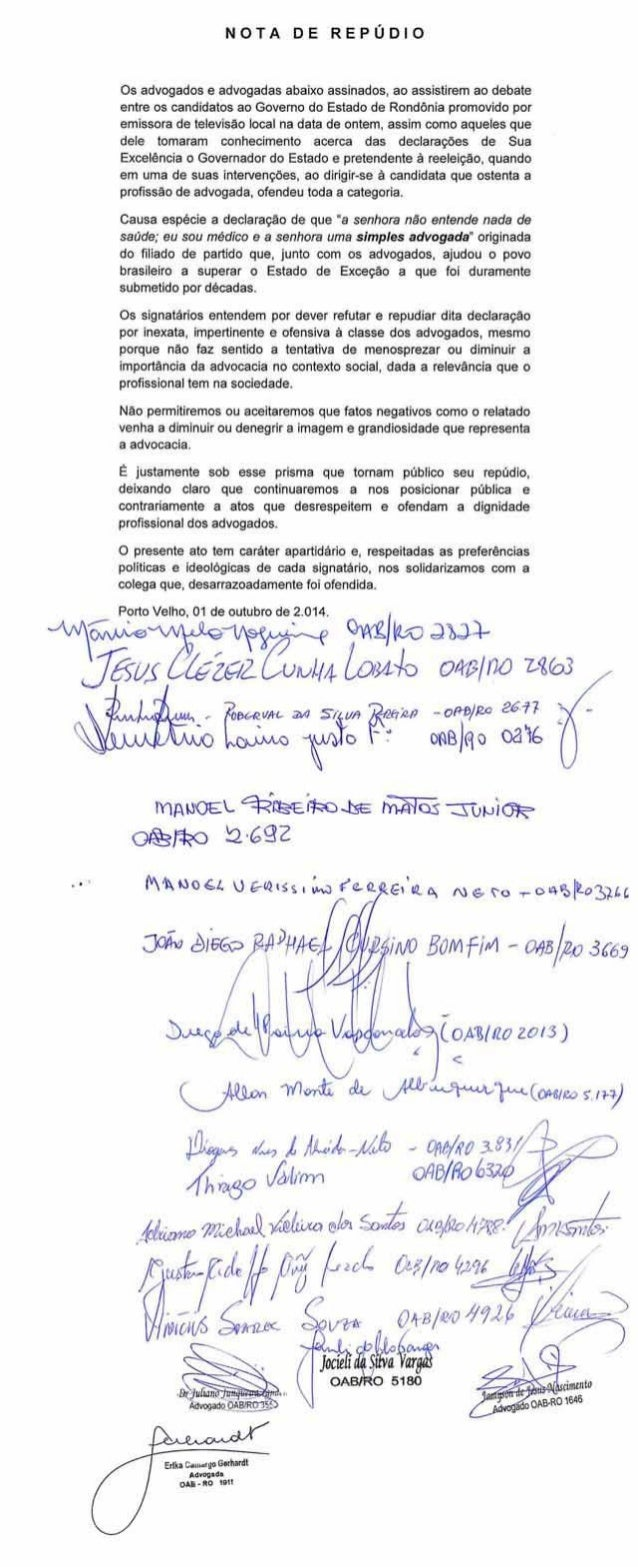 NOTA DE REPÚDIO  Os advogados e advogadas abaixo assinados,  ao assistirem ao debate entre os candidatos ao Govemo do Esta...