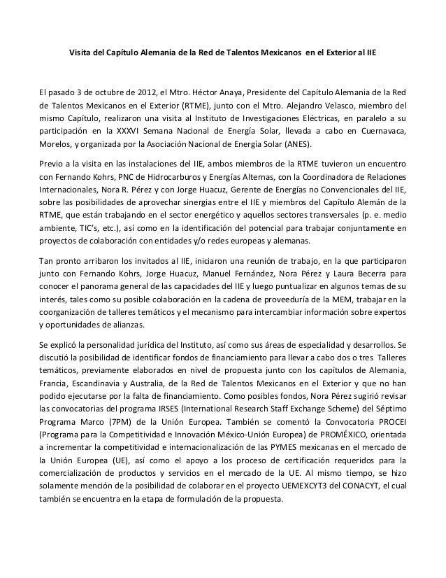 Visita del Capítulo Alemania de la Red de Talentos Mexicanos en el Exterior al IIEEl pasado 3 de octubre de 2012, el Mtro....