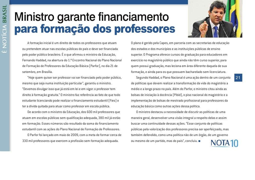 e 127Ë&,$ %5$6,/                   Ministro garante financiamento                   para formação dos professores         ...