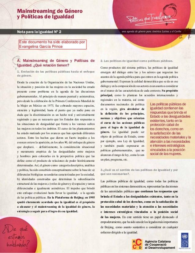 A. Mainstreaming de Género y Políticas de Igualdad. ¿Qué relación tienen? 1. Evolución de las políticas públicas hacia el ...