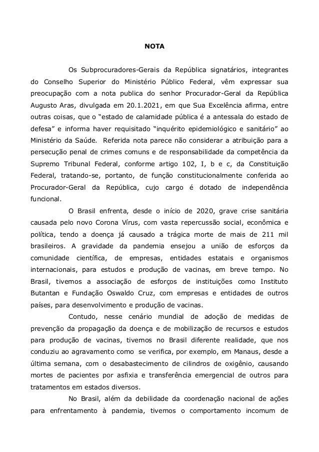 NOTA Os Subprocuradores-Gerais da República signatários, integrantes do Conselho Superior do Ministério Público Federal, v...