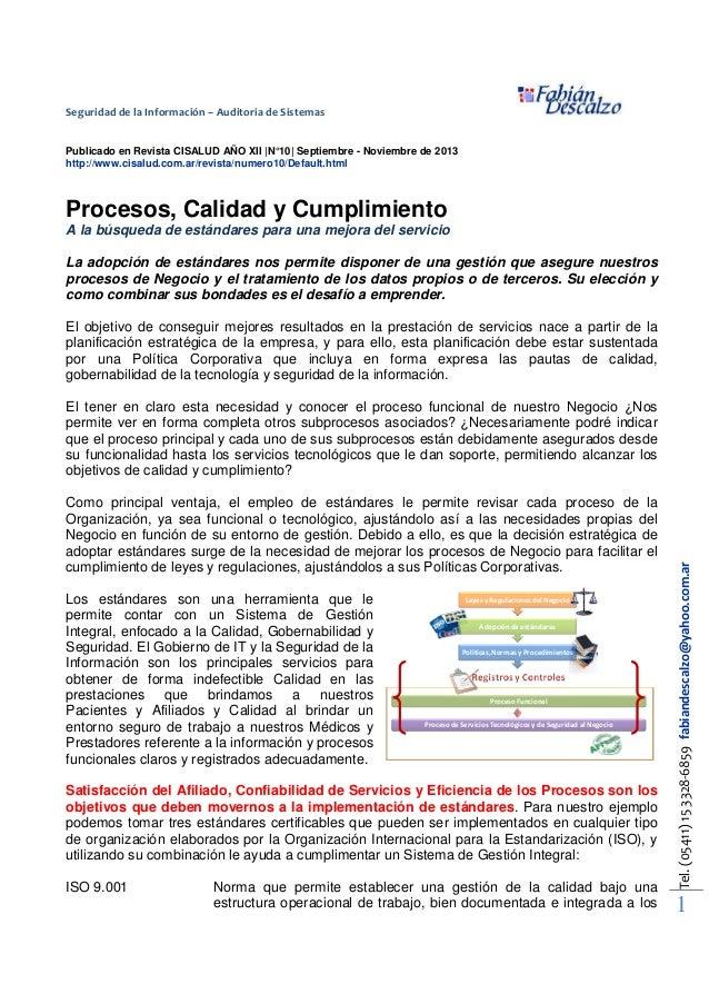 Seguridad de la Información – Auditoría de Sistemas Publicado en Revista CISALUD AÑO XII  N°10  Septiembre - Noviembre de ...