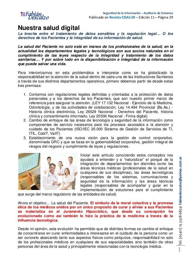Seguridad de la Información – Auditoría de Sistemas  Publicado en Revista CISALUD – Edición 11 – Página 29  Nuestra salud ...