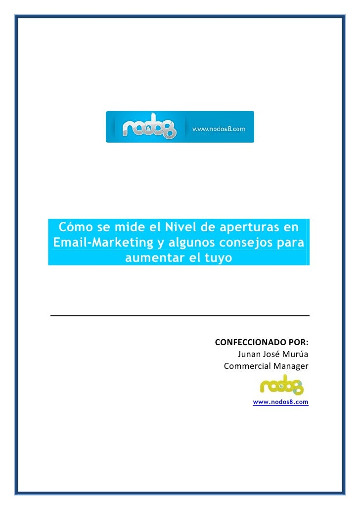 Cómo se mide el Nivel de aperturas en Email-Marketing y algunos consejos para           aumentar el tuyo                  ...