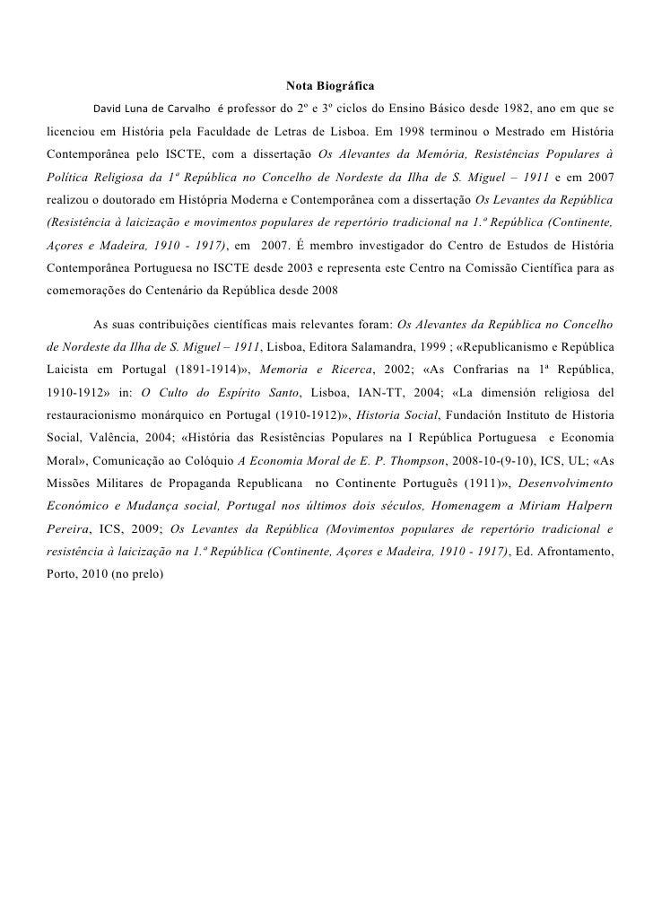 Nota Biográfica         David Luna de Carvalho é professor do 2º e 3º ciclos do Ensino Básico desde 1982, ano em que se li...