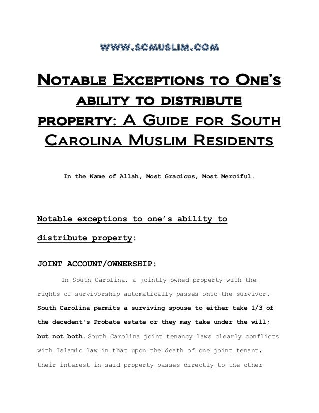 www.scmuslim.comNotable Exceptions to One'sability to distributeproperty: A Guide for SouthCarolina Muslim ResidentsIn the...