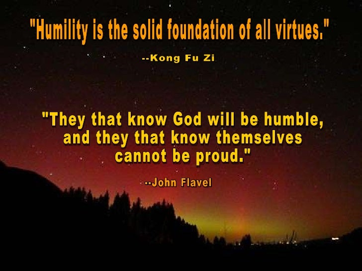 Essay on humility is the foundation of all virtues